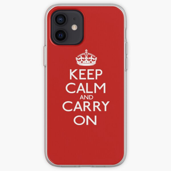 Keep Calm And Carry On iPhone cases & covers | Redbubble
