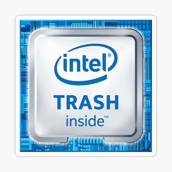 Intel Trash Inside Sticker