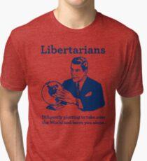 The Libertarian Plot Tri-blend T-Shirt