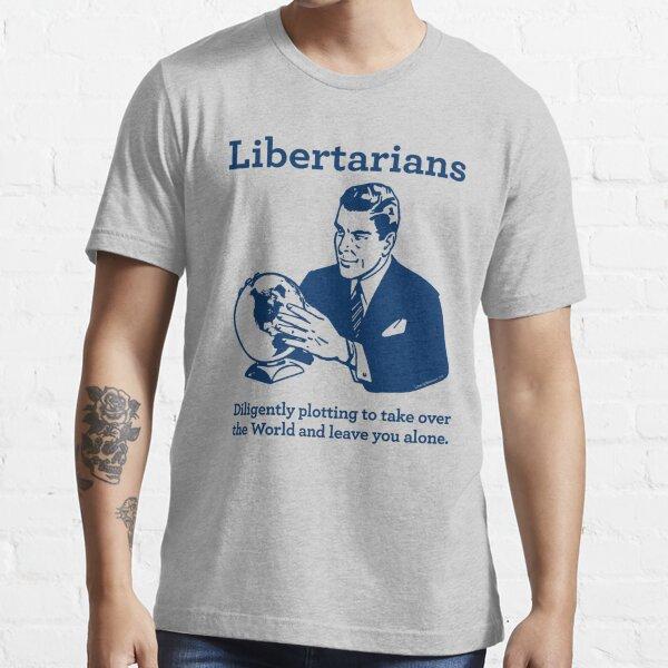 The Libertarian Plot Essential T-Shirt