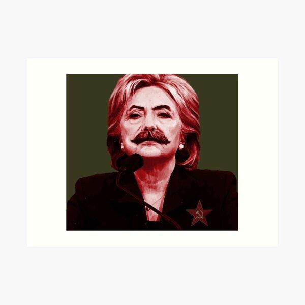 Hillary Stalin Art Print