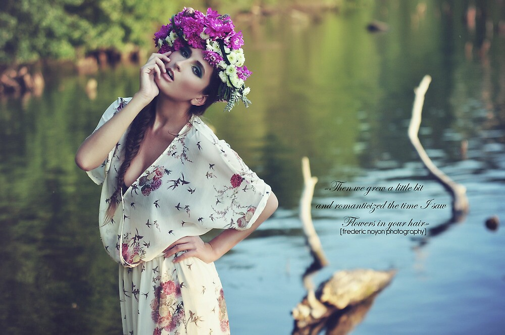 Flowers in your hair by Frederic Noyon