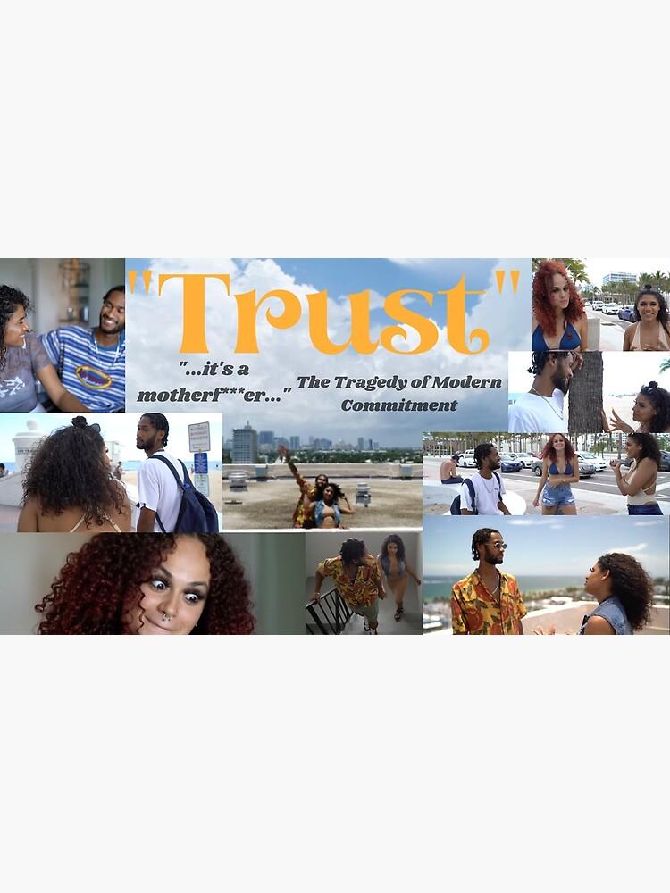 """Trust"" Movie Poster by mcdanielstyler"