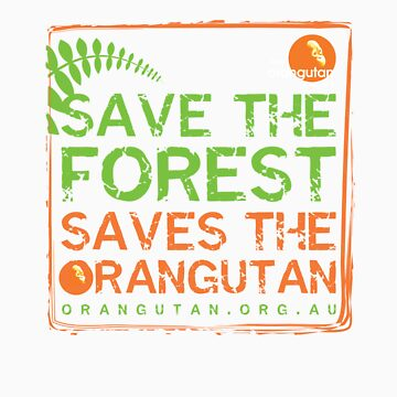 Save the Forest by Orangutan