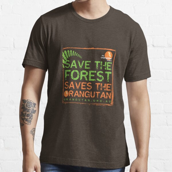 Save the Forest Essential T-Shirt
