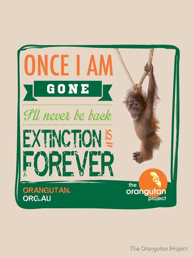 Once I'm Gone (Extinction is forever) | Women's T-Shirt