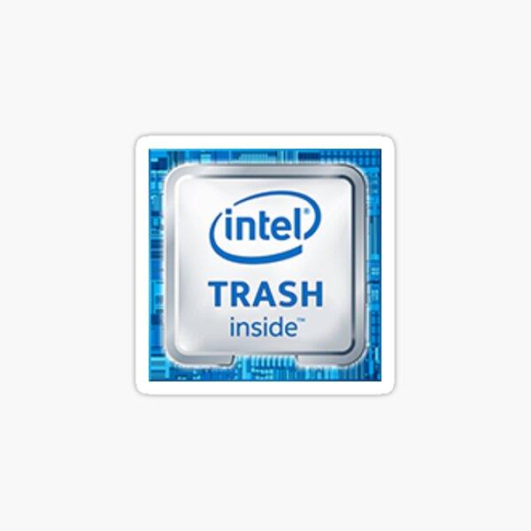 Intel Trash Inside (Accurate Size) Sticker