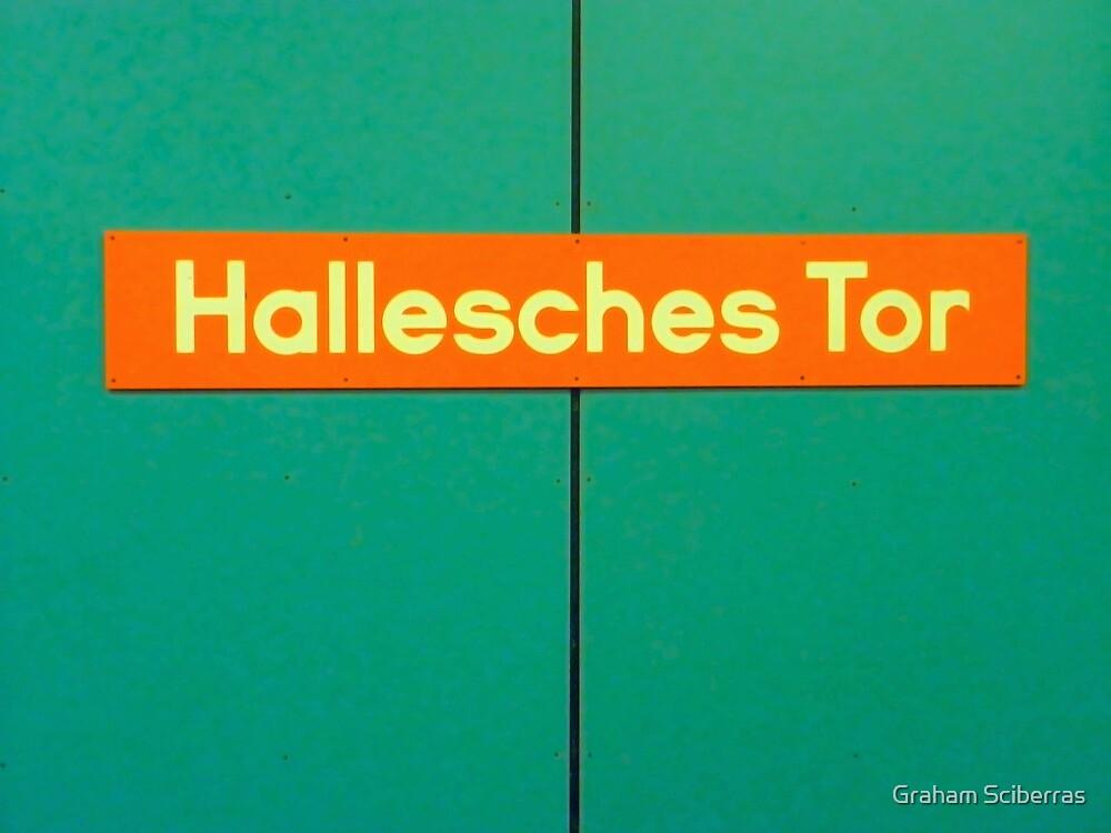 Hallesches Tor by Graham Sciberras