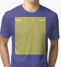 The Entire Bee Movie Script  Tri-blend T-Shirt