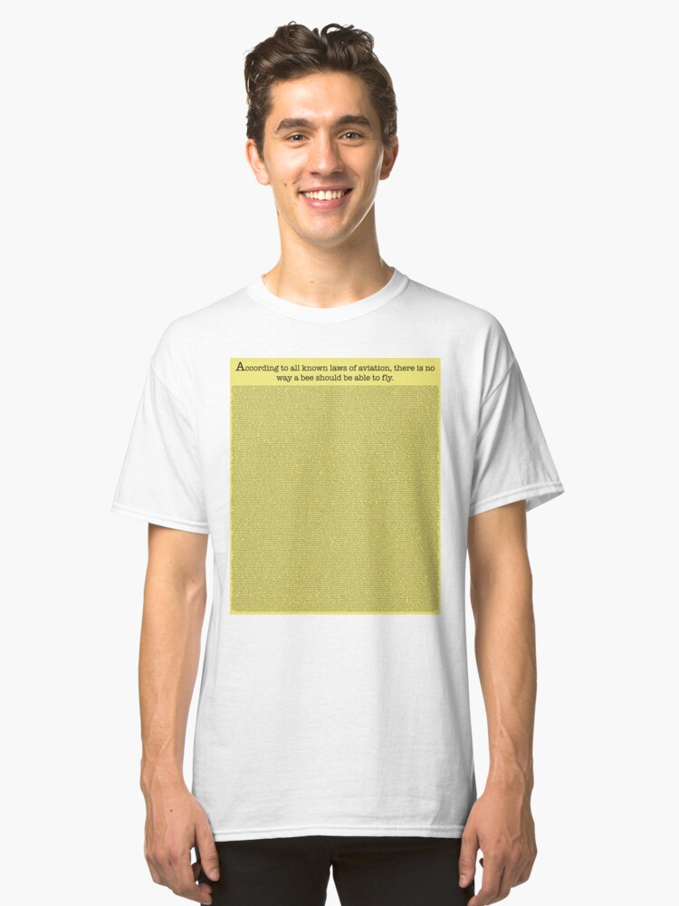 The Entire Bee Movie Script  Classic T-Shirt Front