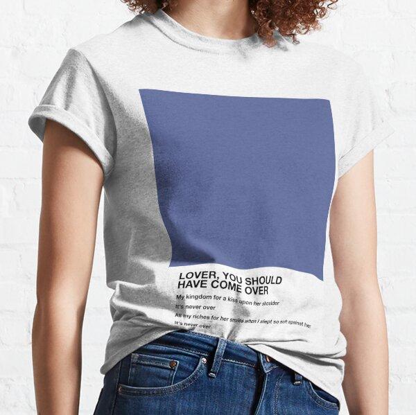 Jeff Buckley Lover You Should Have Come Over Paroles Pantone T-shirt classique