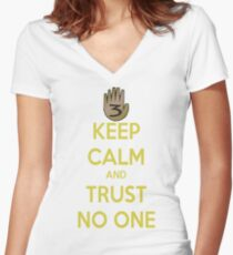Keep Calm and Trust No One!!! Women's Fitted V-Neck T-Shirt