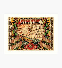 Stay True - Work Hard - Have Faith Art Print
