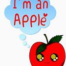 I'm An Apple by Makiechan