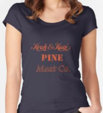 Kruk and Kuip's Pine Meat Company Women's Fitted Scoop T-Shirt