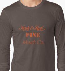 Kruk and Kuip's Pine Meat Company Long Sleeve T-Shirt