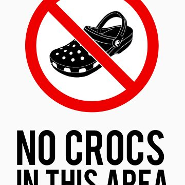 NO CROCS V.1 by Madkristin