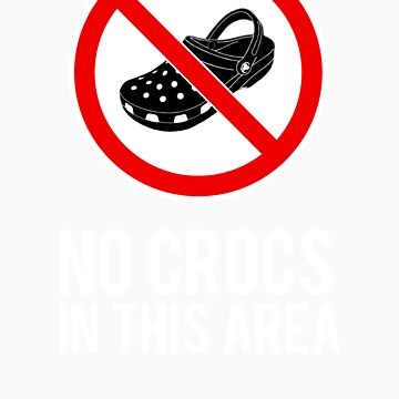 NO CROCS V.2 by Madkristin