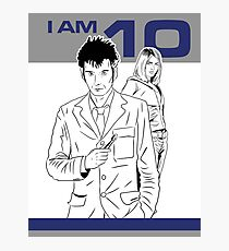 I am 10 Are You Photographic Print