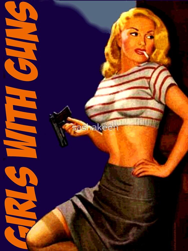 Chicas clásicas con pistolas de sashakeen