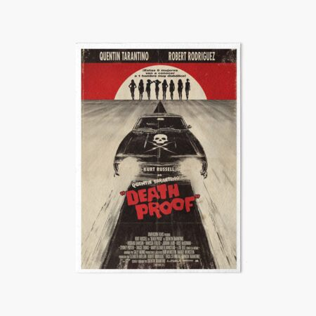 Death Proof Movie Poster Written And Directed By Quentin Tarantino Spanish Version Artwork, Posters, Prints, Tshirts, Mugs, Bags, Women, Men Art Board Print
