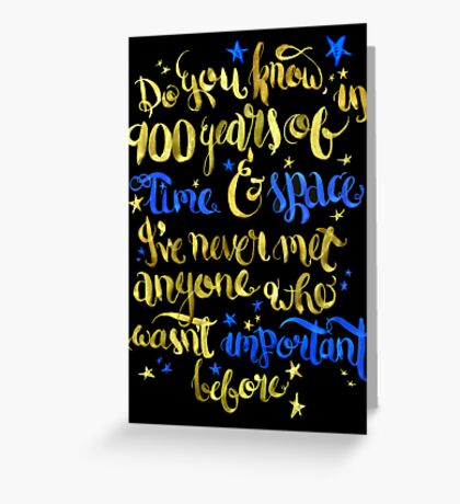In 900 years of Time and Space... Greeting Card