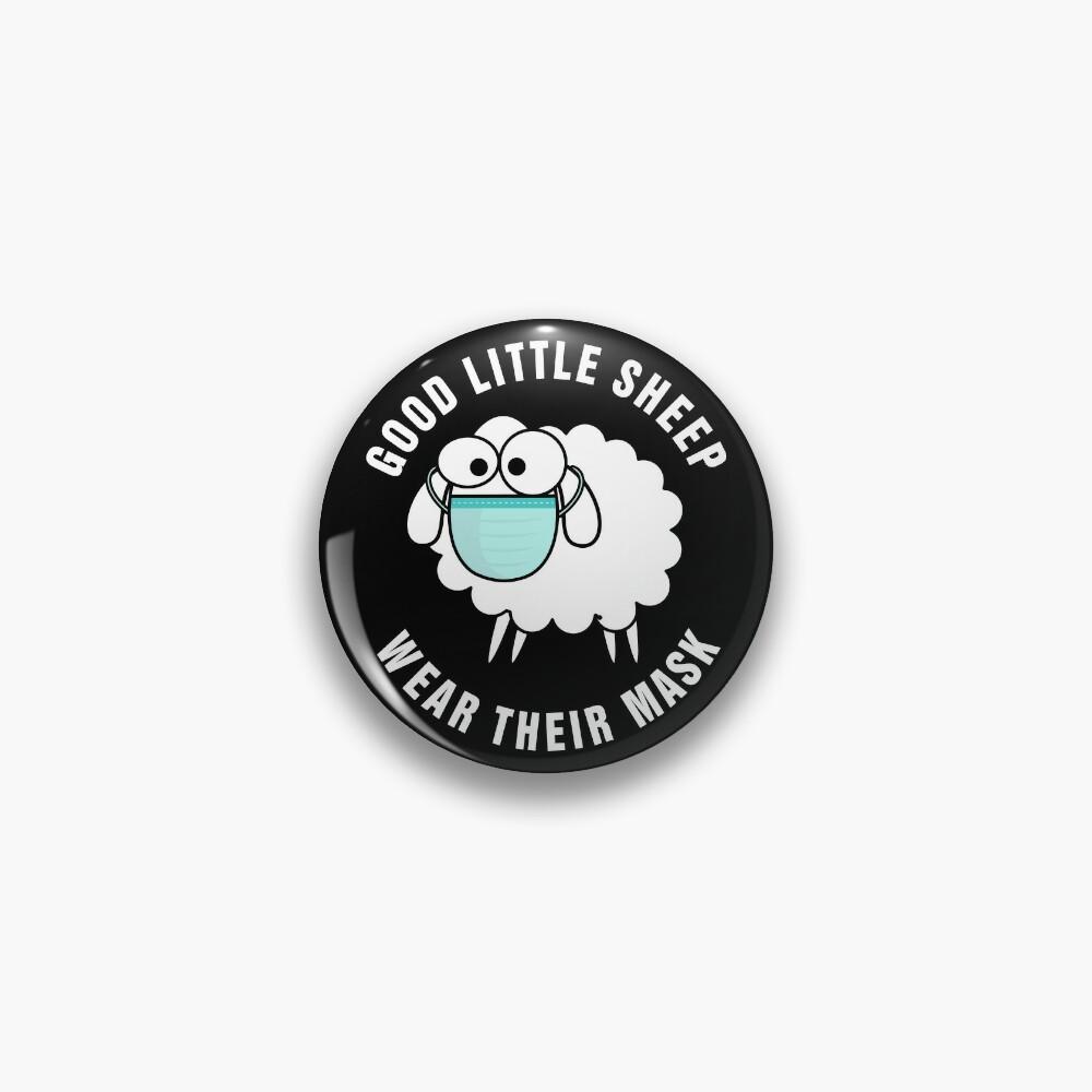 Good Little Sheep Wear Their Mask Pin