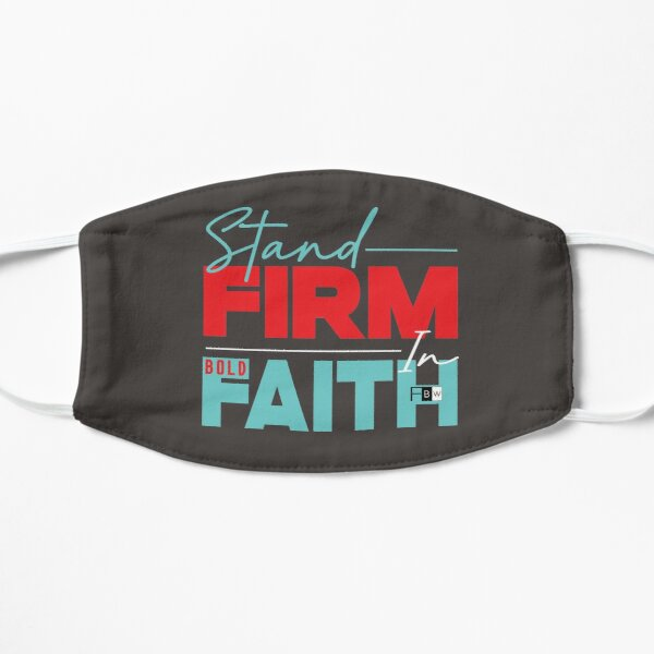 Stand Firm in Faith Mask