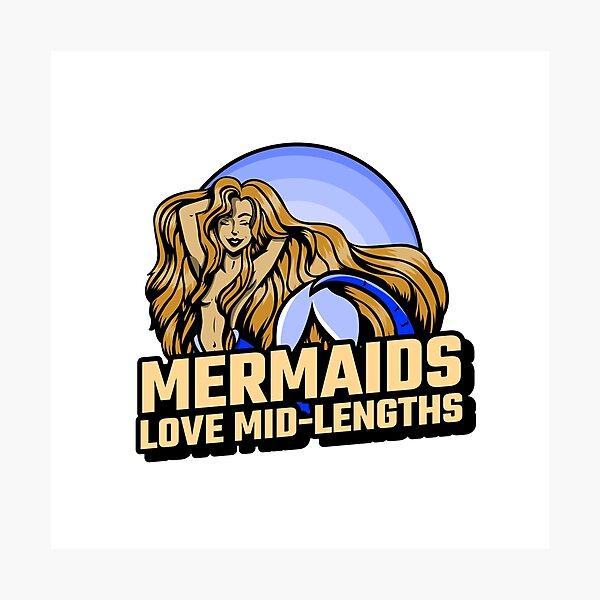 Mermaids love mid-lengths Photographic Print