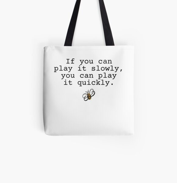 Two set violin - if you can play it slowly, you can play it quickl All Over Print Tote Bag