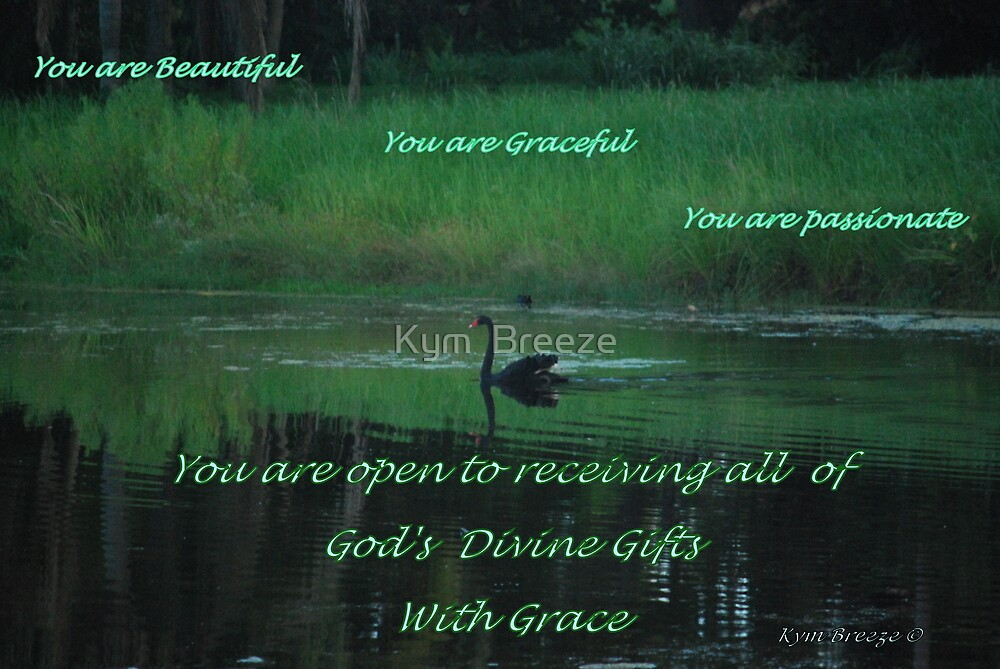 God's Gift's by Kym  Breeze