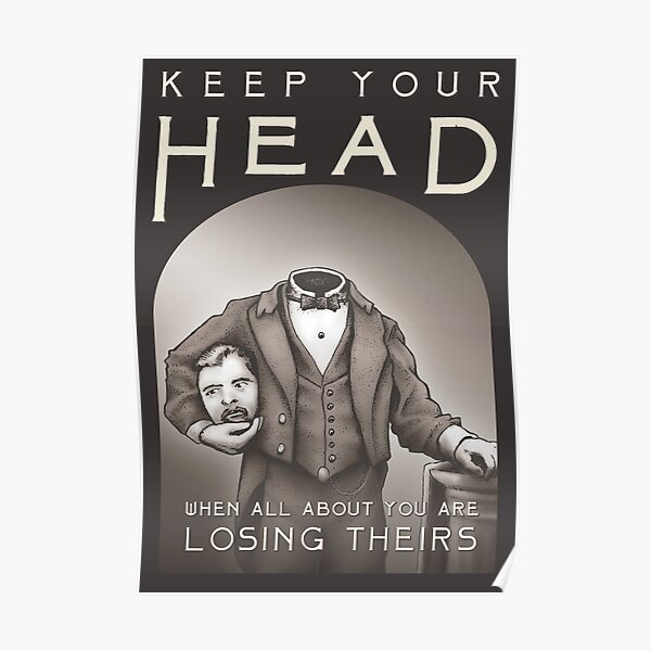 Keep Your Head Poster
