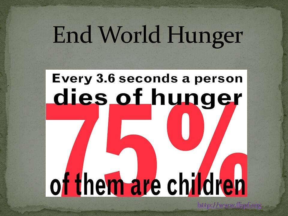 Aiming to stop world hunger  by FFSPF