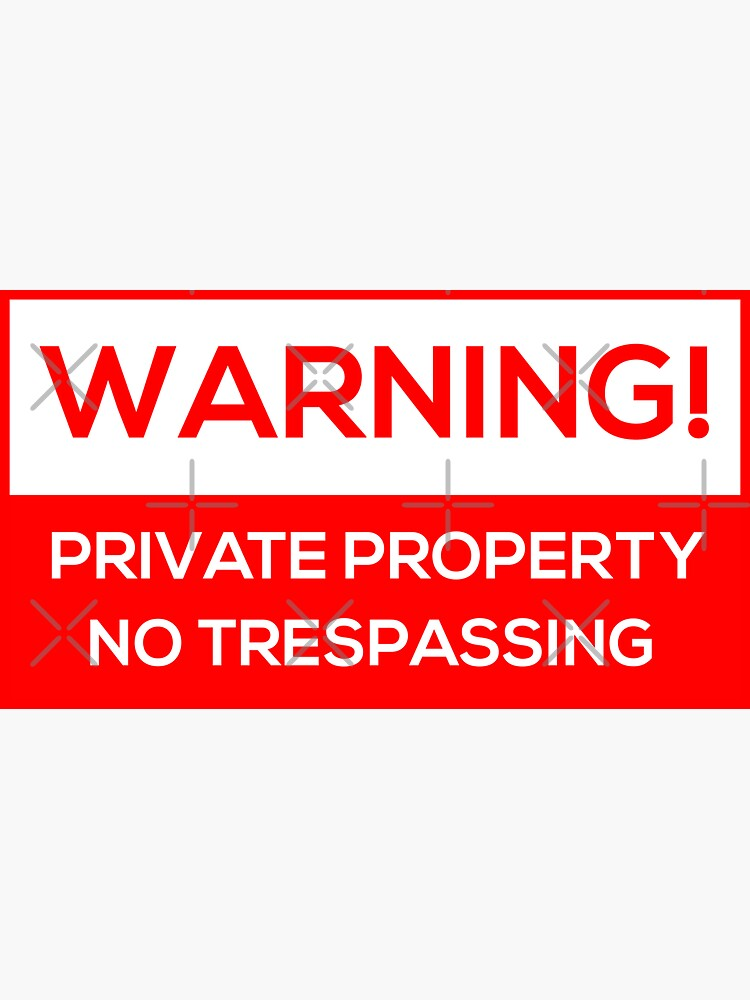 No Trespassing by Corbitron