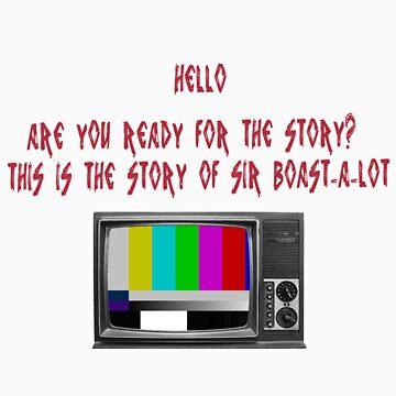 Sir Boast-a-lot by drummerlisa