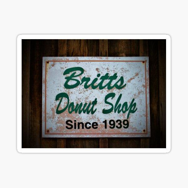 Britt's Donut Shop Sign 1 Sticker