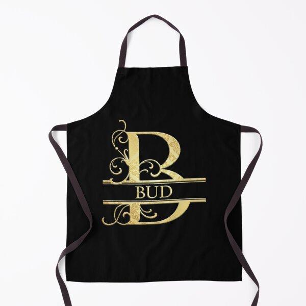 Bud Name -  Monogram Letter B The Bud Name Gift For Bud Apron
