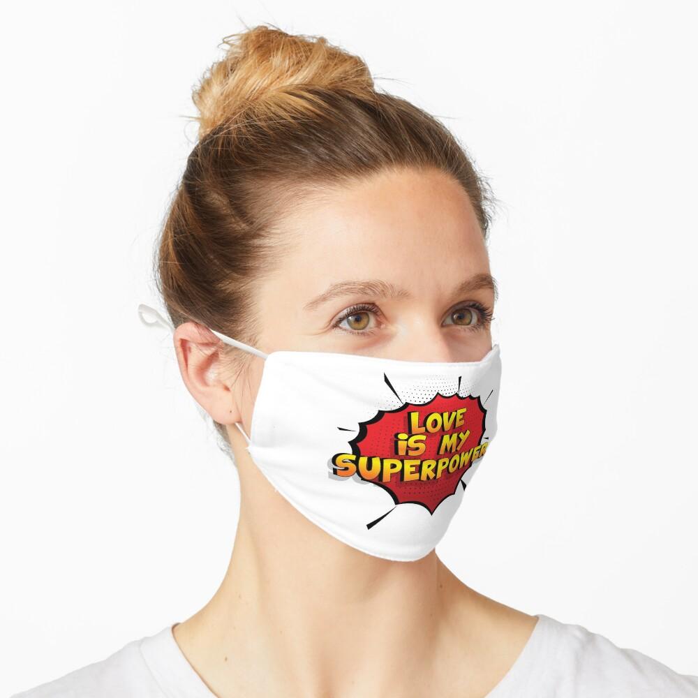 Love ist mein Superpower Lustiges Love Designgeschenk Maske