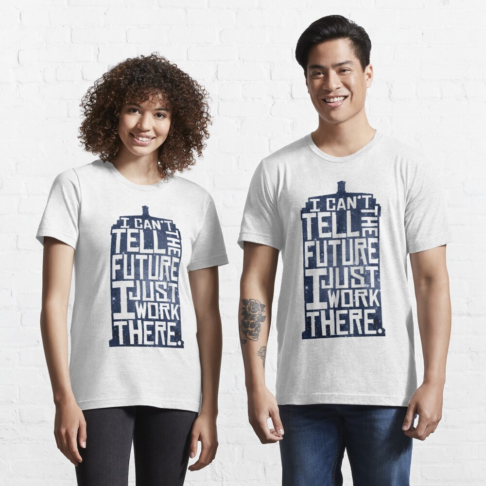 I Can't Tell The Future Essential T-Shirt
