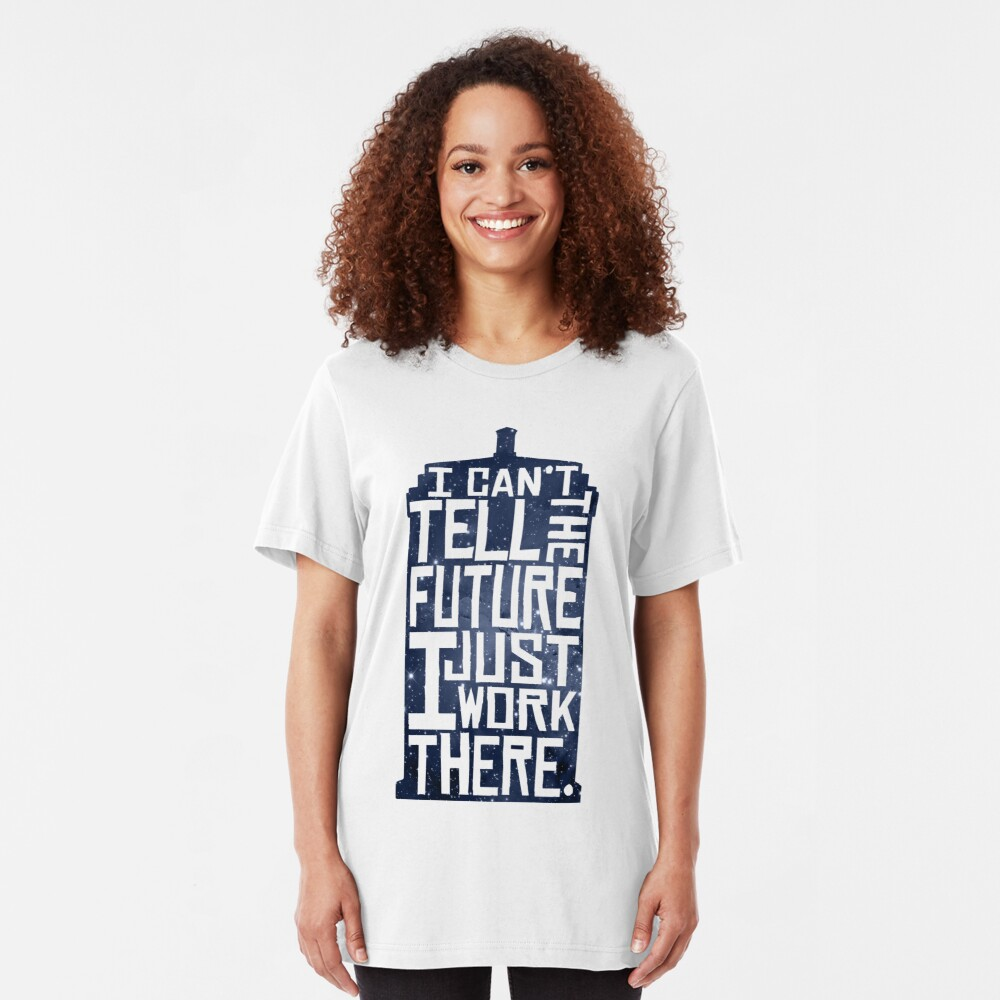 I Can't Tell The Future Slim Fit T-Shirt