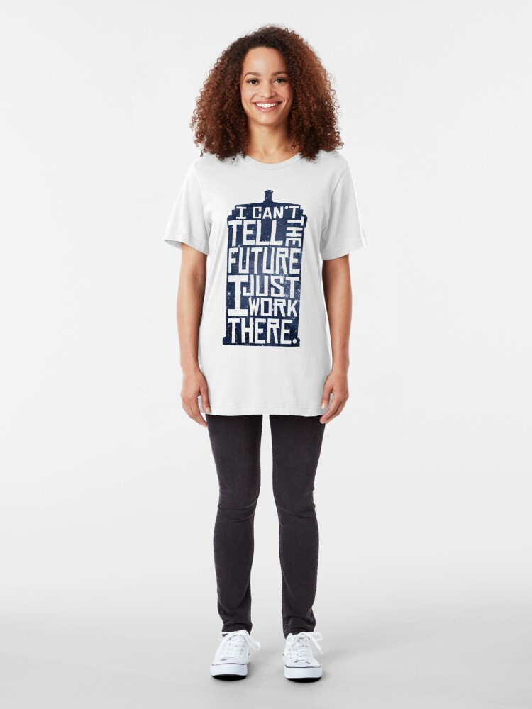 Alternate view of I Can't Tell The Future Slim Fit T-Shirt