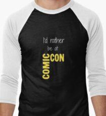 I'd Rather Be At Comic-Con (black) Men's Baseball ¾ T-Shirt