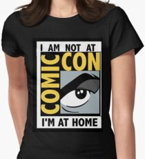 I'm Not At Comic Con Womens Fitted T-Shirt