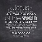 Jesus Loves The Little Children – 2:3 – Chalkboard  by Janelle Wourms