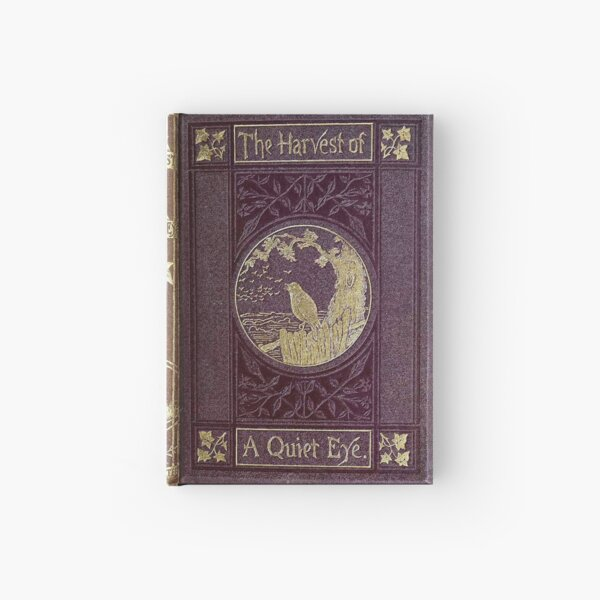 Antique Journal / Spellbook, The Harvest of A Quiet Eye Hardcover Journal