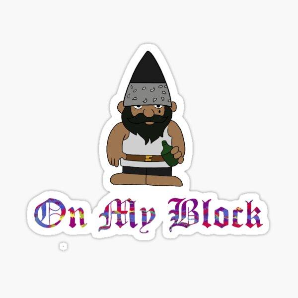 On My Block Gnome Glossy Sticker