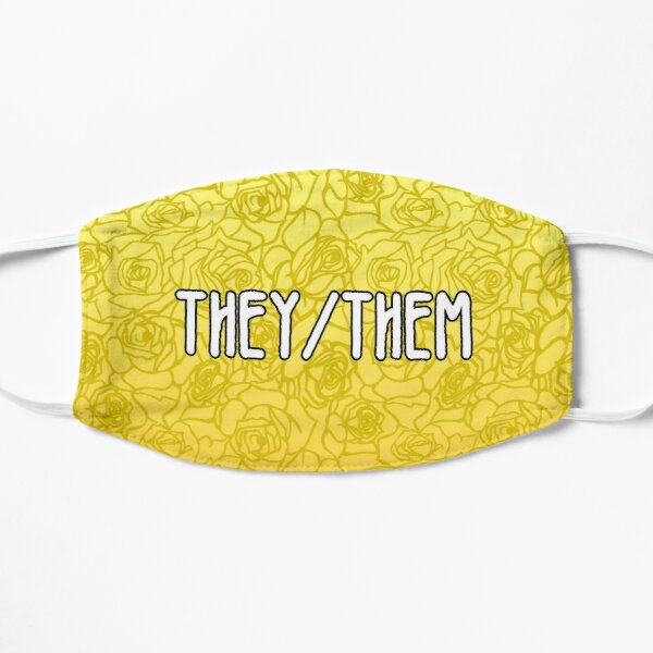 Floral Pronouns - They/Them - Non-Binary  Flat Mask
