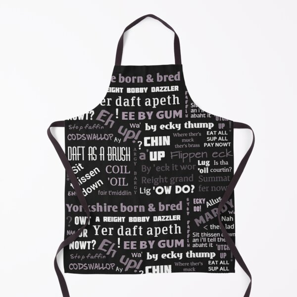 BLACK AND WHITE YORKSHIRE SAYINGS DIALECT Apron