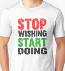 Stop Wishing Start Doing | Vintage Style T-Shirt