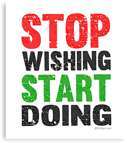 Stop Wishing Start Doing | Vintage Style by Fitbys